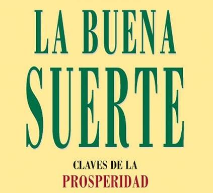 """""""LA BUENA SUERTE"""", un bestseller español"""