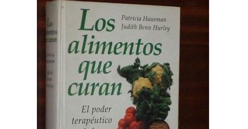 """""""Los alimentos que curan"""", un libro para comer saludablemente"""