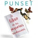 El libro de las pequeñas revoluciones: 250 rutinas exprés para mejorar tu vida