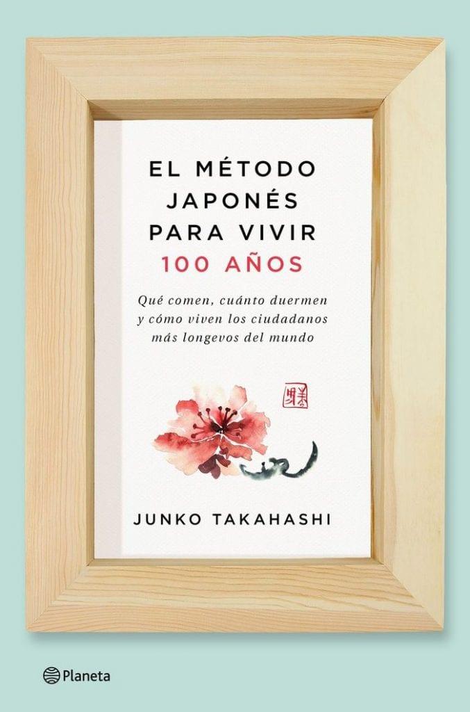 """""""El método japonés para vivir 100 años"""", de Takahashi Junko"""