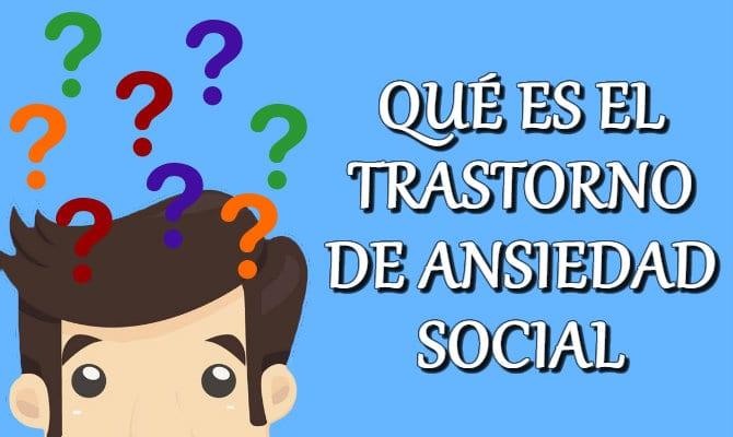 Fobia social o Trastorno de ansiedad social (TAS) — Qué es, síntomas, causas, diagnóstico y tratamiento