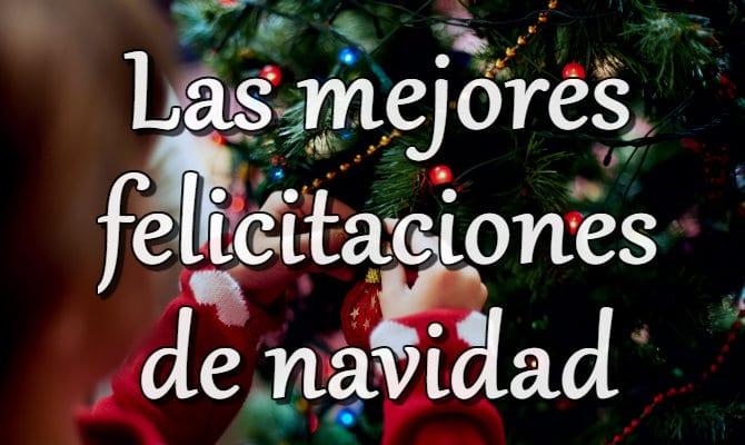 Felicitaciones De Navidad En Castellano.Ejemplos De Felicitaciones De Navidad Para Tus Familiares