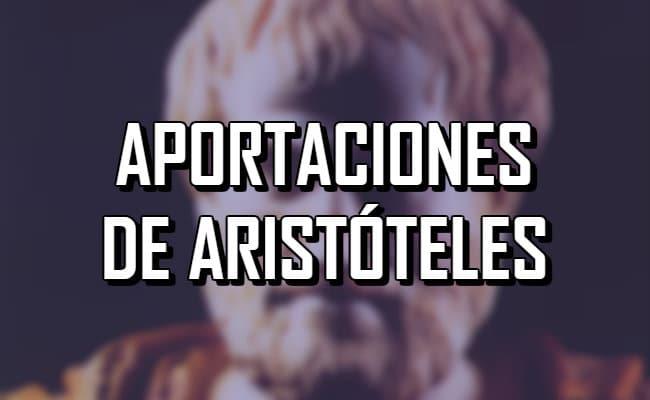 Las más destacadas aportaciones de Aristóteles para la ciencia y humanidad