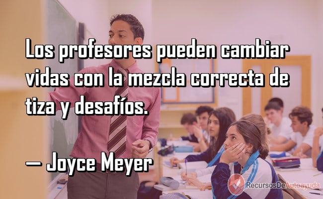 Las 77 Mejores Frases Para Maestros O Profesores De