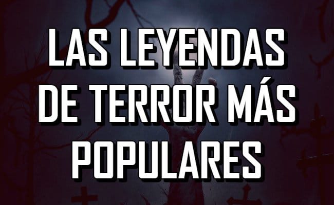 Las leyendas de terror más populares alrededor del mundo